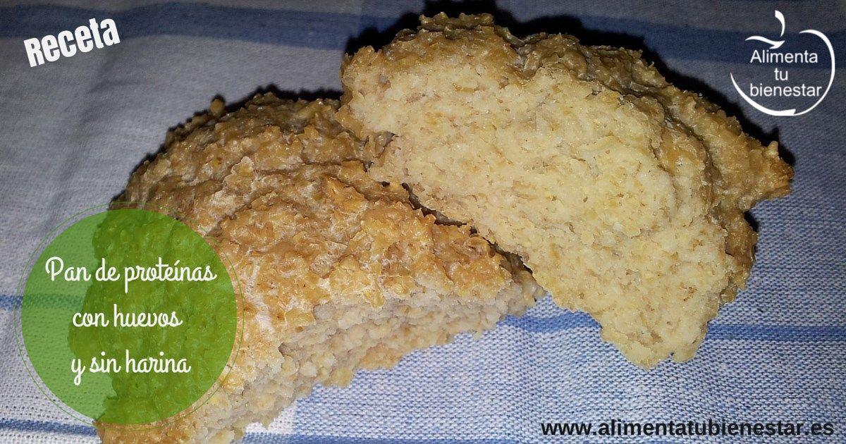receta de pan de proteínas con huevo sin harina